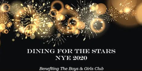 Dining for The Stars ~ New Year's Eve 2020 Celebration tickets