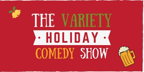 The Variety Holiday Comedy Show tickets