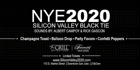 NYE 2020  | Silicon Valley Black Tie | The Grill | Fairmont Hotel tickets