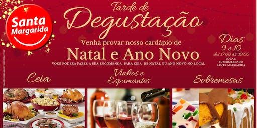 Degustação Ceia de Natal & Ano Novo do Supermercado Santa Margarida.