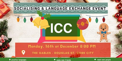 ICC Language Exchange & Socialising Meeting - Dec 16th