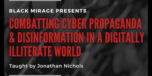 Combatting Cyber Propoganda & Disinformation