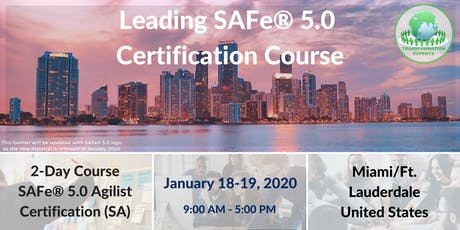 Leading SAFe® 5.0 Certification Course | Miami / Ft Lauderdale tickets