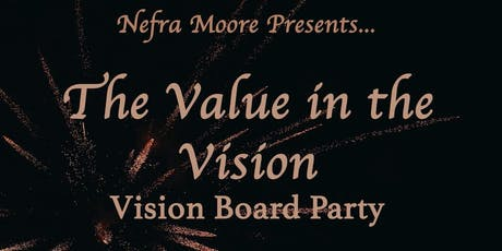 Nefra Moore Presents... The Value in the Vision tickets