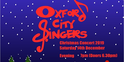 Oxford City Singers Christmas Concert 2019 Evening