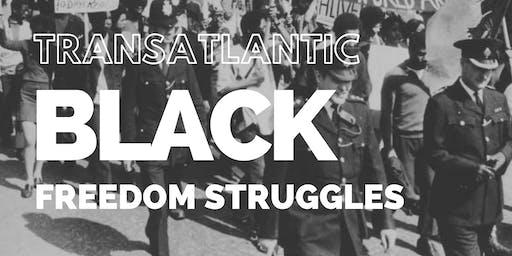 Transatlantic Black Freedom Struggles Exhibition