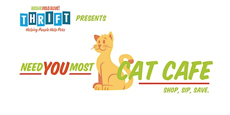 """""""Need You Most"""" Cat Cafe Pop Up tickets"""