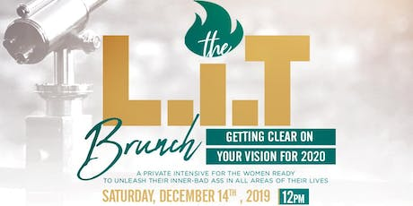 THE L.I.T BRUNCH: Getting clear on your vision for 2020 tickets