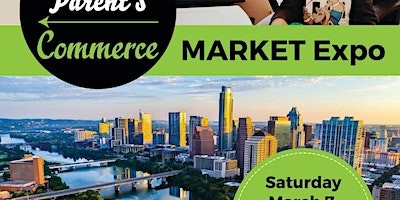 Single Parent's Commerce Annual Market Expo
