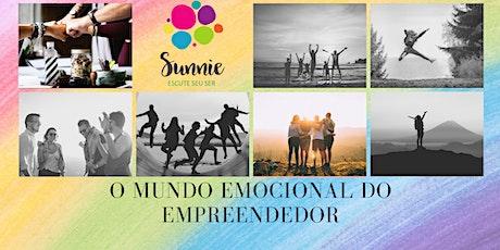 O mundo emocional do empreendedor ingressos