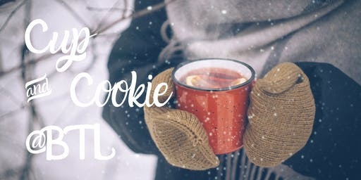 Cup & Cookie @BTL