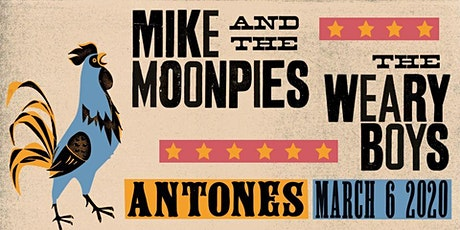 Mike and the Moonpies w/ The Weary Boys tickets