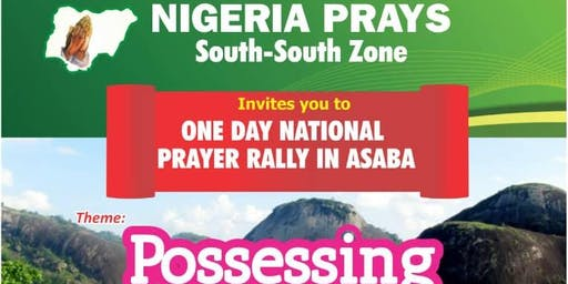 2019 SOUTH-SOUTH PRAYER RALLY (By NIGERIA PRAYS, South-South Zone)