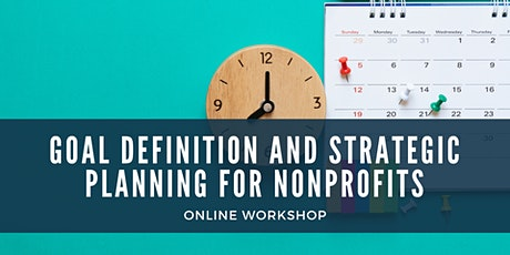 Goal Definition and Strategic Planning for Nonprofits tickets