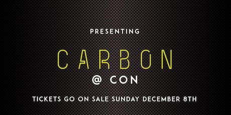 Carbon @ Con tickets