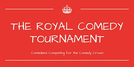 The Royal Comedy Tournament tickets