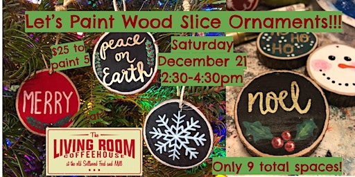 Wood Slice Ornament Craft Day at The Living Room Coffeehouse