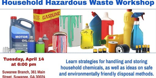 Household Hazardous Waste & Spring Cleaning Workshop