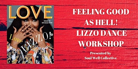FEELING GOOD AS HELL: Lizzo Dance Workshop tickets