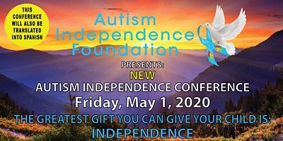 NEW AUTISM INDEPENDENCE CONFERENCE