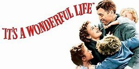 FREE Festive Matinee for the Community..It's A Wonderful Life (1946) tickets