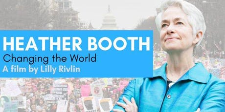 "HEATHER BOOTH ""CHANGING THE WORLD"" Feb. 19, 2020 @CIA Copia Napa tickets"