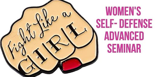 ADVANCED Women's Self-Defense Seminar