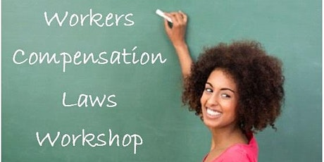 Workers Compensation Laws Workshop tickets