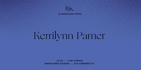 A Nightcap With Kerrilynn Pamer tickets