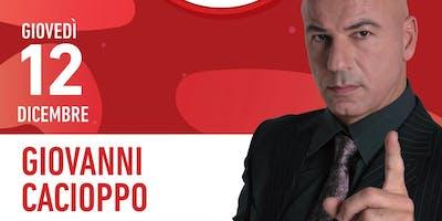 Party SISAL GRATUITO-Drink+buffet Offerto   GIOVANNI CACIOPPO spettacolo comico