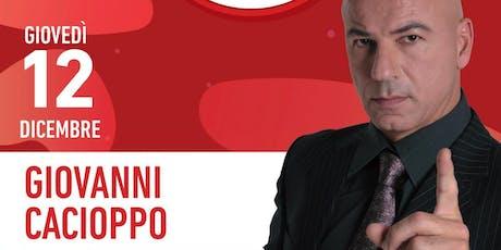Party SISAL GRATUITO-Drink+buffet Offerto | GIOVANNI CACIOPPO spettacolo comico biglietti