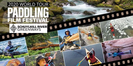 International Paddling Film Festival (Hosted by Schuylkill River Greenways) tickets