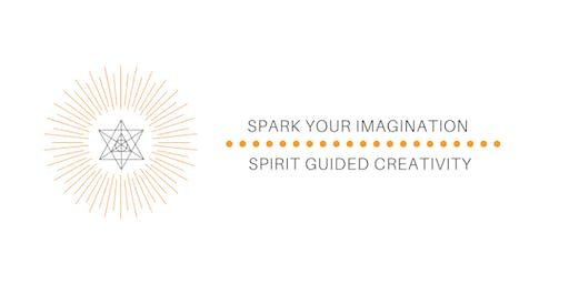 Spark Your Imagination- With Spirit Guided Creativity