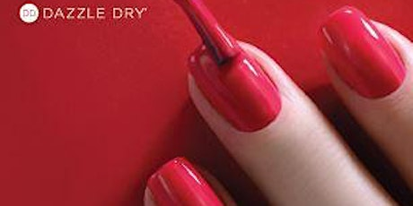 """Dazzle Dry - """"Nailing It"""" Naturally From Basics to Bling tickets"""