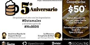 The Data Pub 5o Aniversario: #Datamales!