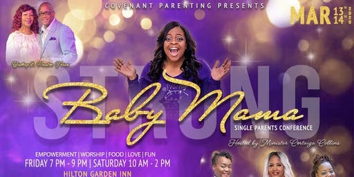 Strong Baby Mama Single Parenting Conference