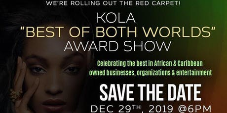 Kola Lounge Presents: The 2019 Best of Both Worlds Awards tickets