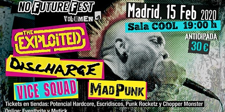 No Future Fest Vol. 4. The Exploited, Discharge, Vice Squad y MadPunk entradas