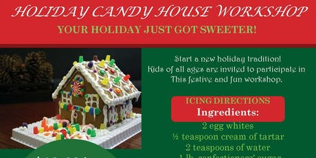 Candy House Workshop tickets
