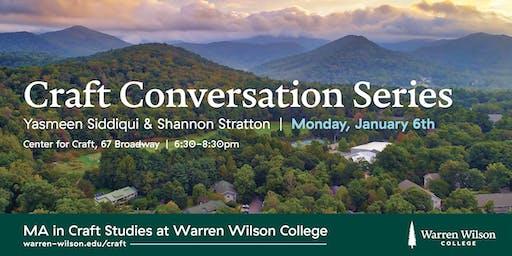 Craft Conversation Series: Yasmeen Siddiqui and Shannon Stratton