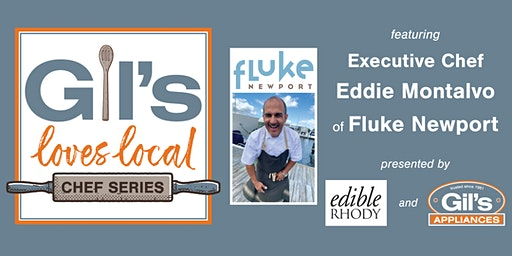 Gil's Loves Local: Cooking Class with Executive Chef Eddie Montalvo of Fluke Newport