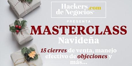 Master Class: 15 cierres de Venta, manejo de Objeciones y más boletos