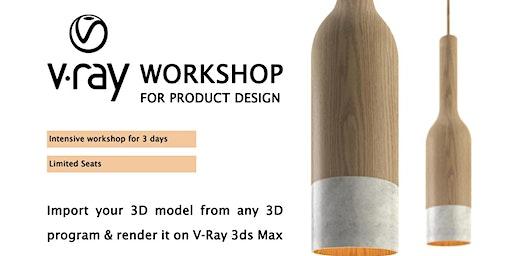 V-Ray for Product Design Workshop