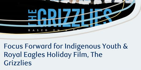 Focus Forward for Indigenous Youth Holiday Film tickets