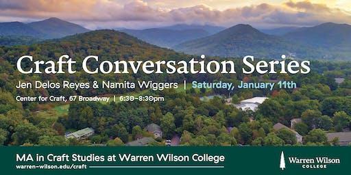Craft Conversation Series: Jen Delos Reyes and Namita Wiggers