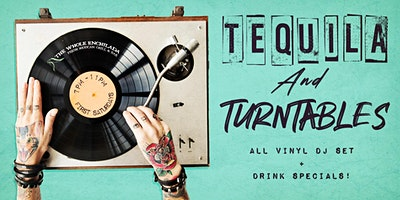 Tequila & Turntables!