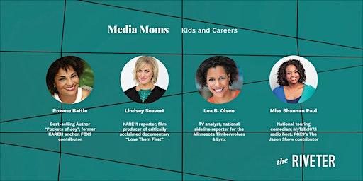 Media Moms: Kids and Careers