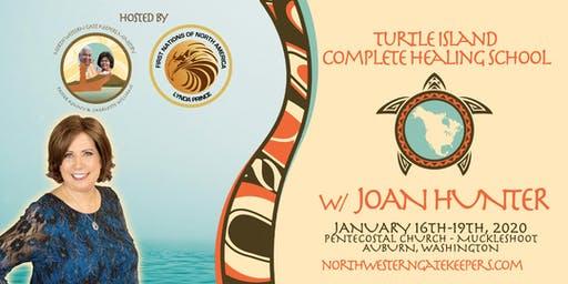 Turtle Island Complete Healing School w/ Joan Hunter