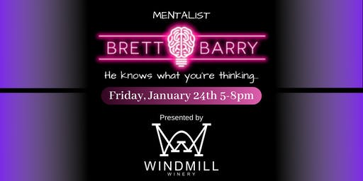 Brett Barry the Mentalist at The Windmill Winery