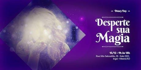 DESPERTE SUA  MAGIA, com Bruno Juliani (Disney Day) ingressos